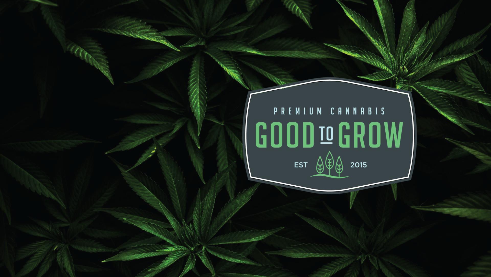 Good to Grow Cannabis